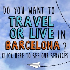 Travel or live in Barcelona